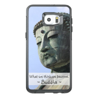 Inspirational Buddha Quote OtterBox Samsung Galaxy S6 Edge Plus Case