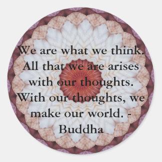 INSPIRATIONAL Buddhist Quote, Saying Classic Round Sticker