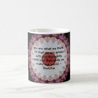 INSPIRATIONAL Buddhist Quote, Saying Coffee Mug