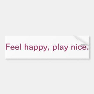 Inspirational bumper sticker - feel happy