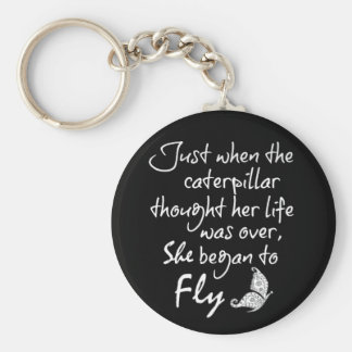 Inspirational Butterfly Quote Keychain