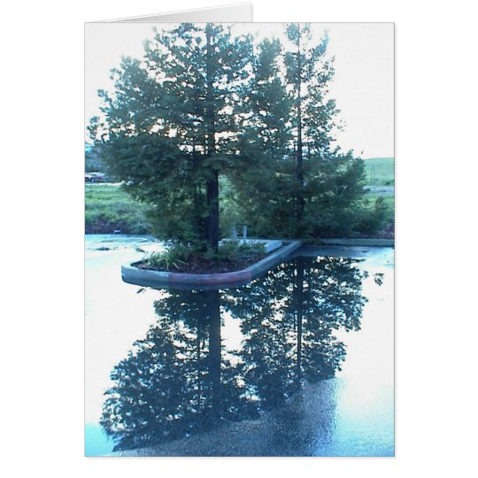 Inspirational Card: Tree refelction in puddle Card