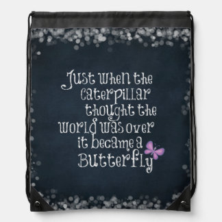 Inspirational Caterpillar Butterfly Quote Drawstring Bags
