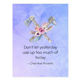 Inspirational Cherokee Proverb with Tomahawk Postcard
