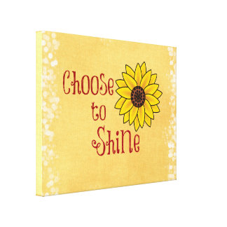 Inspirational Choose to Shine Quote with Sunflower Canvas Print