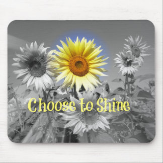 Inspirational Choose to Shine Quote with Sunflower Mouse Pad