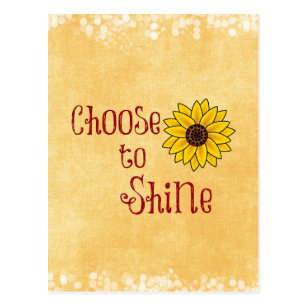 Inspirational Choose to Shine Quote with Sunflower Postcard