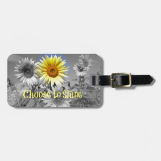 Inspirational Choose to Shine Quote with Sunflower Tag For Luggage