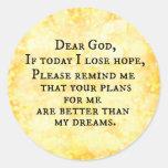 Inspirational Christian Quote: Dear God Classic Round Sticker
