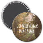 Inspirational Christian Quote: God Will Magnet