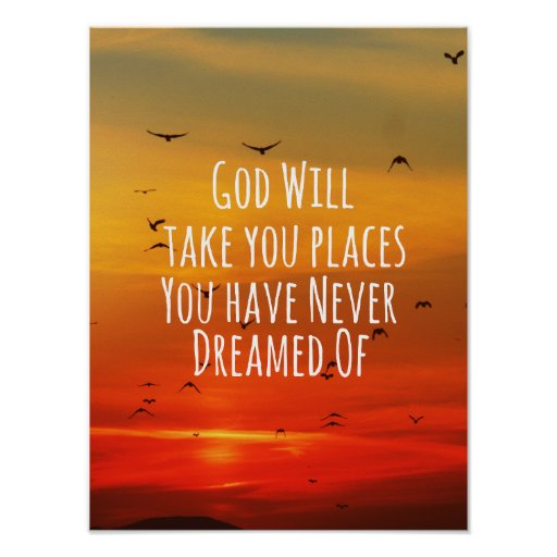 Inspirational Christian Quote: God Will Posters