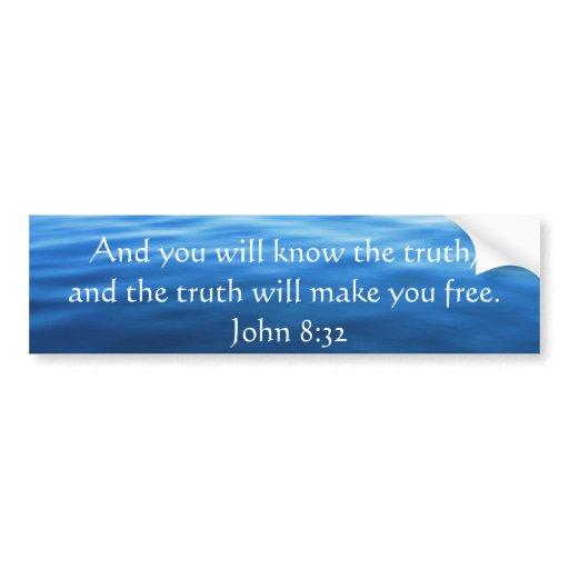 inspirational christian quote john 8 32 car bumper