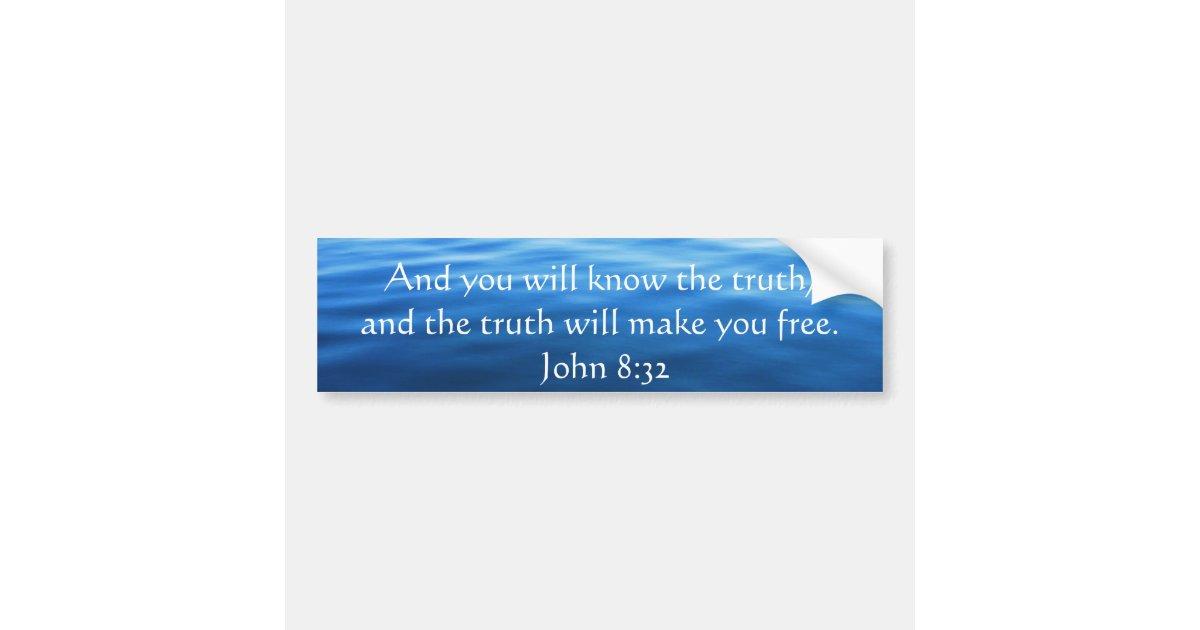 inspirational christian quote john 8 32 bumper sticker