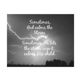 Inspirational Christian Quote Life's Storms Gallery Wrapped Canvas