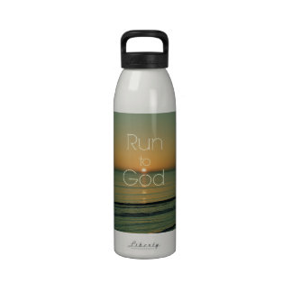 Inspirational Christian Quote Run to God Water Bottle