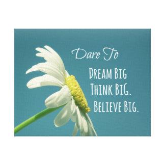 Inspirational Dare to Dream Big Quote Canvas Print