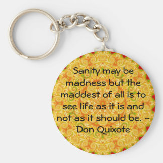Inspirational Don Quixote quote Basic Round Button Keychain