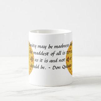 Inspirational Don Quixote quote Classic White Coffee Mug