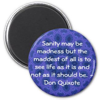 Inspirational Don Quixote quote 2 Inch Round Magnet