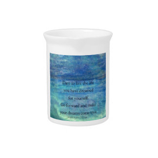 Inspirational DREAM quote Drink Pitcher