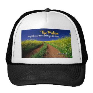 Inspirational Dream Quote -- Eleanor Roosevelt Trucker Hat