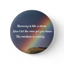 Inspirational Drug Addiction Recovery Rainbow Button