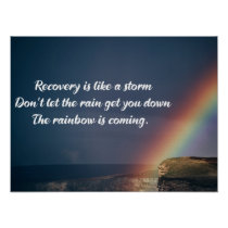 Inspirational Drug Addiction Recovery Rainbow Poster