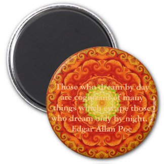 Inspirational Edgar Allan Poe Quote about dreams 2 Inch Round Magnet