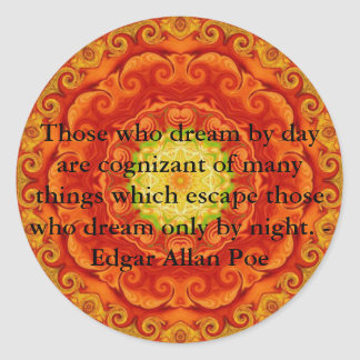Inspirational Edgar Allan Poe Quote about dreams Classic Round Sticker