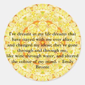 Inspirational Emily Bronte quotation Classic Round Sticker