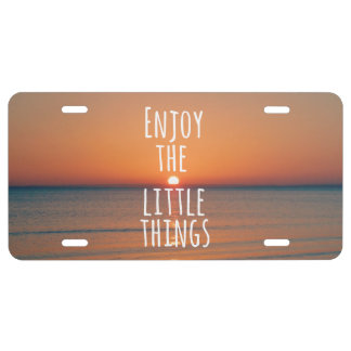 Inspirational Enjoy the Little Things Quote License Plate