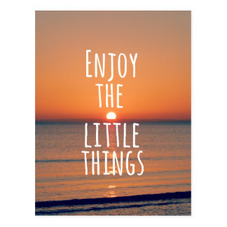 Inspirational Enjoy the Little Things Quote Postcard