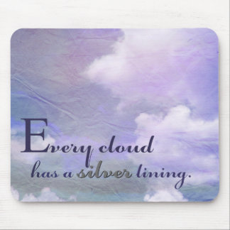 """Inspirational """"Every Cloud has a Silver Line"""" Mouse Pad"""