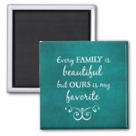 Inspirational Family Quote 2 Inch Square Magnet