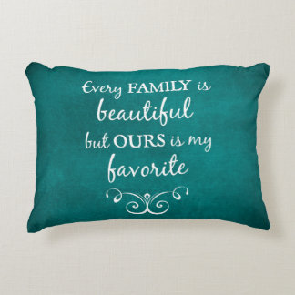 Inspirational Family Quote Accent Pillow