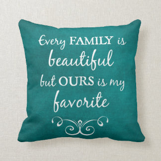 Inspirational Family Quote Throw Pillow