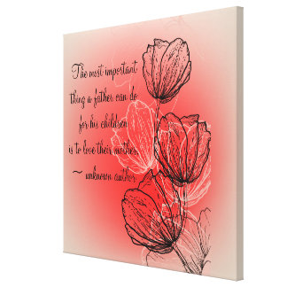 Inspirational Floral for Mother Wrapped Canvas