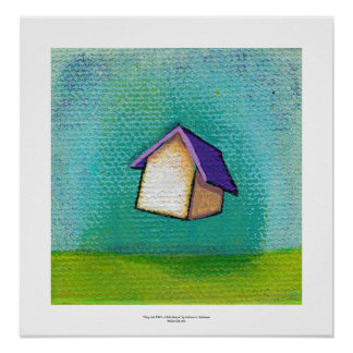 Inspirational flying house fun colorful happy art posters