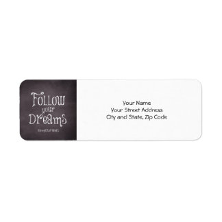 Inspirational Follow Your Dreams Quote Label