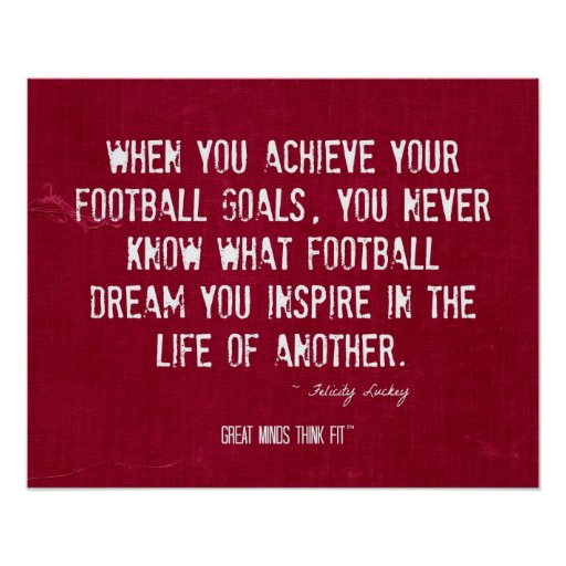 inspirational football quote and poster zazzle