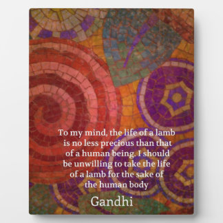 Inspirational Gandhi animal rights quote ART Plaque