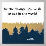 "Inspirational Gandhi Quote Poster Art Print<br><div class=""desc"">Classic Gandhi quote.</div>"