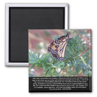 Inspirational Gifts Life Changes 2 Inch Square Magnet