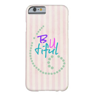 Inspirational Girly Affirmation Quote Barely There iPhone 6 Case