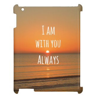 Inspirational God Quote: Bible Verse I am With You iPad Case