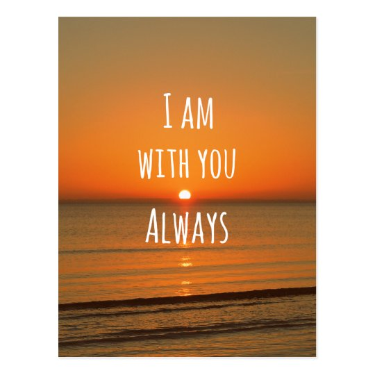 Inspirational God Quote Bible Verse I Am With You Postcard Zazzlecom