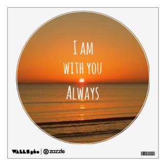 Inspirational God Quote: Bible Verse I am With You Wall Decal