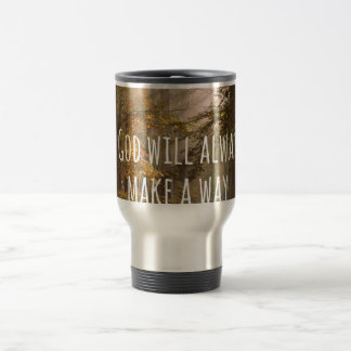 Inspirational God will make a Way Quote 15 Oz Stainless Steel Travel Mug