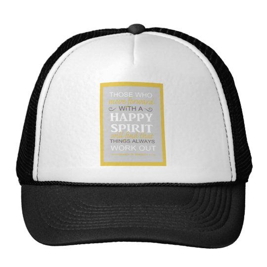 inspirational gordon b hinckley lds quote trucker hat
