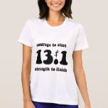 Inspirational half marathon tee shirt